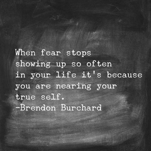 When Fear Stops Showing Up So Often In Your Life
